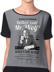 Better call Mr. Wolf Chiffon Top