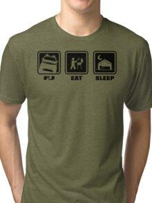 FJ EAT SLEEP Tri-blend T-Shirt