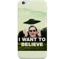 I Want To Believe in QT iPhone Case/Skin