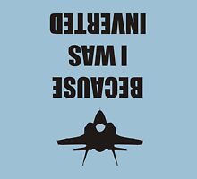 Top Gun : Because I Was Inverted Black T shirt For Mens and Womens T-Shirt