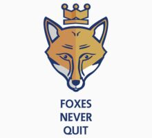 FOXES NEVER QUIT  Baby Tee