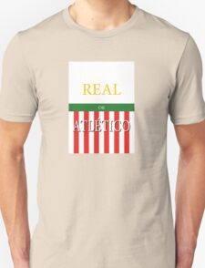 REAL or ATLÉTICO T-Shirt