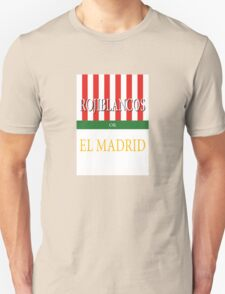 ROJIBLANCOS or EL MADRID T-Shirt