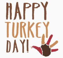 HAPPY TURKEY DAY with turkey hand Baby Tee