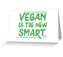 VEGAN is the new smart Greeting Card