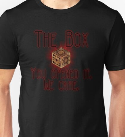 Hellraiser The Box You Opened It Unisex T-Shirt