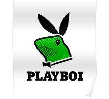 Dat Boi Playboi Poster