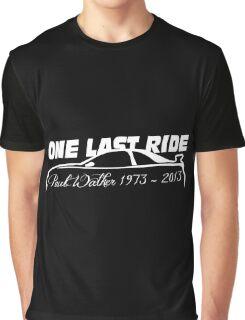One Last Ride - Paul Walker RIP (white) Graphic T-Shirt
