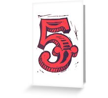 Red 5 Greeting Card