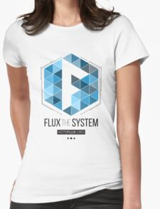 Flux the System Womens Fitted T-Shirt