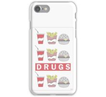 DRUGS FAST FOOD iPhone Case/Skin