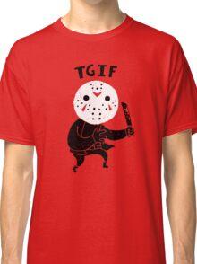 TGIF Classic T-Shirt