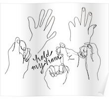 Hold my hand Poster