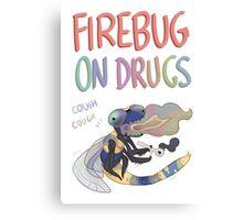 Firebug On Drugs Canvas Print