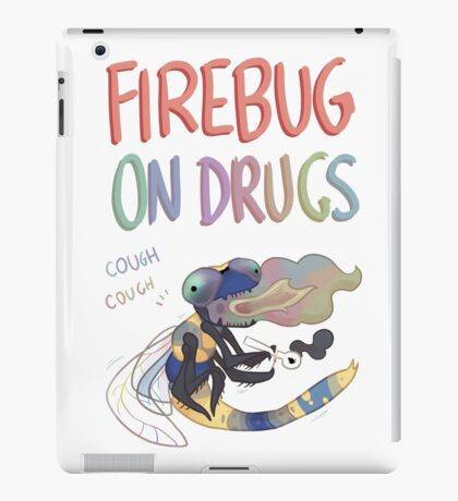 Firebug On Drugs iPad Case/Skin