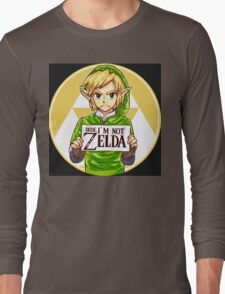 Dude, I'm Not Zelda Long Sleeve T-Shirt