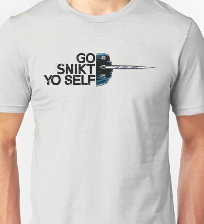 Go Snikt Yo Self Unisex T-Shirt