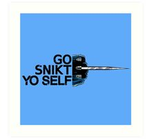 Go Snikt Yo Self Art Print