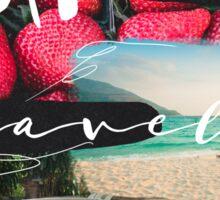 Eat well travel often beach Sticker