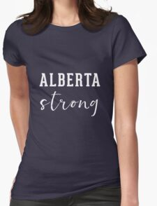 Alberta Strong (ladies) - Support Ft Mac Womens Fitted T-Shirt