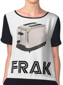 Frak! A Toaster! Chiffon Top