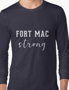 Fort Mac Strong (ladies) - Support Fort Mac Long Sleeve T-Shirt