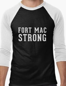 Fort Mac Strong (unisex, white) - Support Fort Mac Men's Baseball ¾ T-Shirt