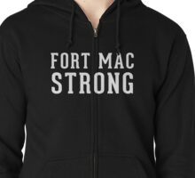 Fort Mac Strong (unisex, white) - Support Fort Mac Zipped Hoodie
