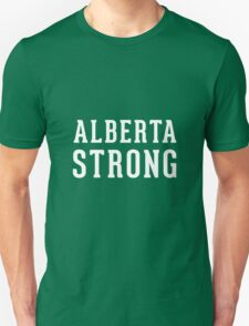 Alberta Strong (unisex) - Support Ft Mac Unisex T-Shirt