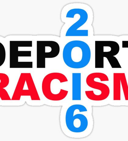 Deport Racism Sticker