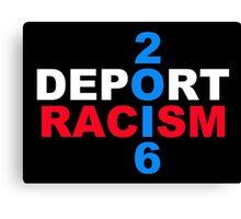 Deport Racism 2 Canvas Print