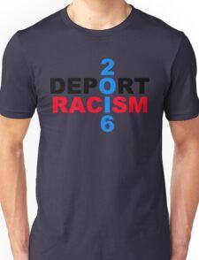 Deport Racism Unisex T-Shirt