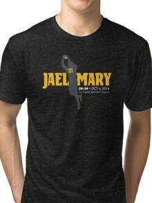 Jael Mary Fans Tri-blend T-Shirt