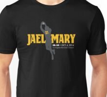 Jael Mary Fans Unisex T-Shirt