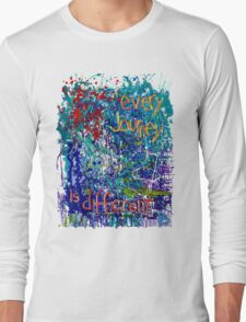Every Journey Is Different T-Shirt