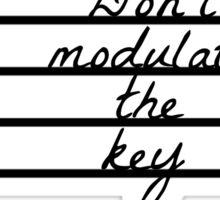 Don't Modulate the Key Sticker