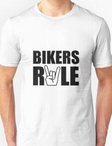 Bikers Rule Unisex T-Shirt