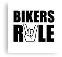 Bikers Rule Canvas Print
