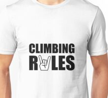Climbing Rules Unisex T-Shirt