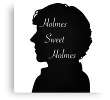 Holmes Sweet Holmes Canvas Print