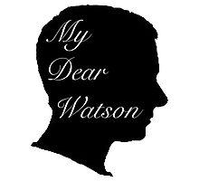 My Dear Watson Photographic Print