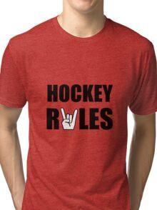 Hockey Rules Tri-blend T-Shirt