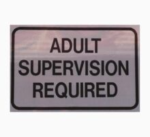 Adult Supervision Required Kids Tee