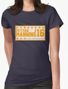 Peyton Manning for President Campaign Sticker Womens Fitted T-Shirt