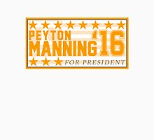 Peyton Manning for President Campaign Sticker Unisex T-Shirt