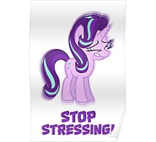 Starlight Glimmer - Stop Stressing! Poster