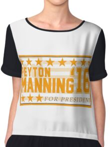 Peyton Manning for President Campaign Sticker Chiffon Top