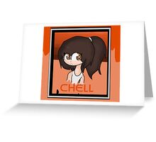 Chelll Greeting Card