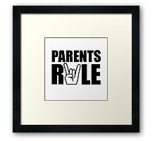 Parents Rule Framed Print