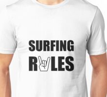 Surfing Rules Unisex T-Shirt